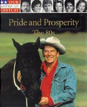 Cover of: Pride and prosperity, the 80s