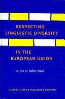 Cover of: Respecting linguistic diversity in the European Union |
