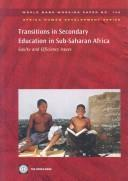 Cover of: Transitions in secondary education in Sub-Saharan Africa |