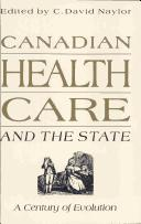 Cover of: Canadian health care and the state |