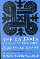 Cover of: The Kalevala; or, Poems of the Kaleva District
