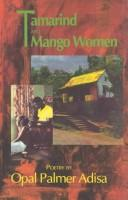 Cover of: Tamarind and mango woman
