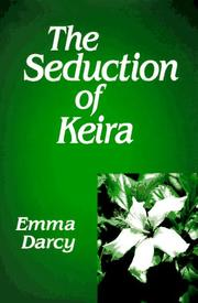 Cover of: The seduction of Keira