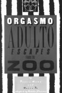 Cover of: Adult orgasm escapes from the zoo