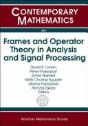Cover of: Frames and operator theory in analysis and signal processing |