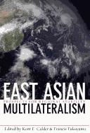 Cover of: East Asian multilateralism