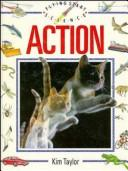Cover of: Flying Start Science, Action (Flying Start Science) | Kim Taylor