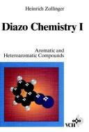 Cover of: Diazo chemistry. | Heinrich Zollinger