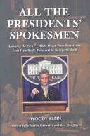 Cover of: All the presidents' spokesmen
