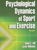 Cover of: Psychological dynamics of sport and exercise