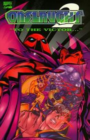 Cover of: Onslaught Volume 2: To The Victor (X-Men) (Fantastic Four) (Avengers) (Marvel Comics)