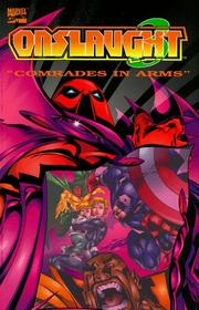 Cover of: Onslaught Volume 3: Comrades in Arms (X-Men) (Fantastic Four) (Avengers) (Marvel Comics)