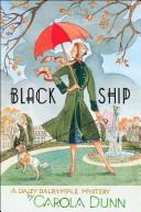 Cover of: Black Ship (Daisy Dalrymple #17)