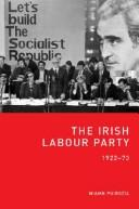 Cover of: Irish Labour Party, 1922-73 | Niamh PuirseМЃil