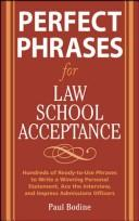Cover of: Perfect phrases for law school acceptance | Paul Bodine