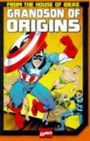 Grandson of Origins of Marvel Comics (Marvel's Classic Origins) by Stan Lee, Joe Simon, Bill Everett