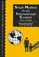 Cover of: Single mothers in an international context |