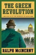 The green revolution by Ralph M. McInerny