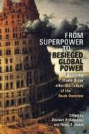 Cover of: From superpower to besieged global power |
