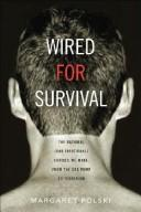 Cover of: Wired for survival