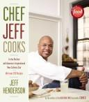 Cover of: Chef Jeff cooks | Jeff Henderson