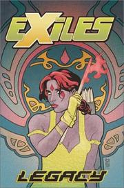 Cover of: Exiles Vol. 4: Legacy