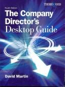 The Company Director's Desktop Guide by David M. Martin
