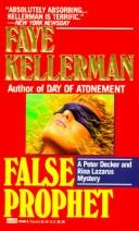 Cover of: False Prophet (Peter Decker & Rina Lazarus Novels | Faye Kellerman