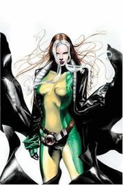 Cover of: Astonishing X-Men: Rogue, Vol. 1 - Going Rogue