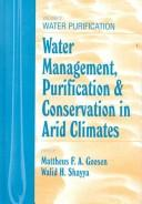 Water Management, Purificaton, and Conservation in Arid Climates, Volume I