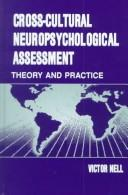 Cover of: Cross-Cultural Neuropsychological Assessment