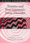 Cover of: Trauma and Post Traumatic Stress Disorder (Stress Counselling)