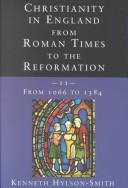 Cover of: Christianity in England from Roman Times to the Reformation
