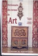 Cover of: Dictionary of Art Terms: English / French & French / English : Dictionnaire des Termes de L'Art