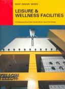 Cover of: Leisure & Wellness Facilities