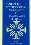 Cover of: Handbook of psychological assessment in primary care settings |