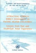 Cover of: Attracting foreign direct investment in Pacific island countries |
