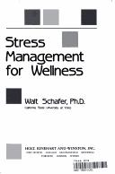 Cover of: Stress management for wellness