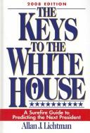 Cover of: The Keys to the White House