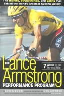 Cover of: The Lance Armstrong performance program: Seven Weeks to the Perfect Ride
