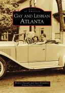 Cover of: Gay and lesbian Atlanta | Wesley Chenault