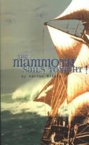 Cover of: The Mammoth sails tonight!: a play with songs