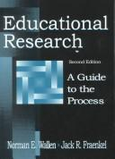 Cover of: Educational Research | Norman E. Wallen