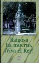 Cover of: Raigosa ha muerto