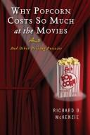 Cover of: Why popcorn costs so much at the movies