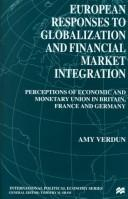 Cover of: European responses to globalization and financial market integration