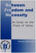 Cover of: Between freedom and necessity