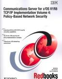 Cover of: Communications Server for Z/Os V1r8 Tcp/Ip Implementation volume 4