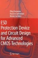Cover of: ESD protection device and circuit design for advanced CMOS technologies
