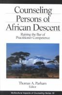 Cover of: Counseling Persons of African Descent (Multicultural Aspects of Counseling And Psychotherapy)
